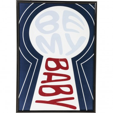 Tableau Frame Be My Baby 42x30cm